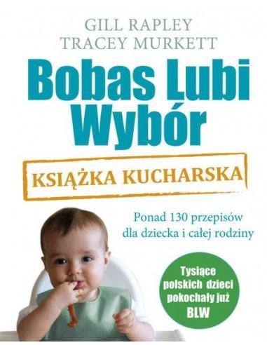 Bobas lubi wybór BLW. Książka kucharska, Mamania